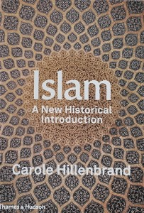 Hillenbrand - Islam: A New Historical Introduction