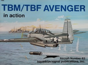 Aircraft 082 - TBM/TBF Avenger - in Action