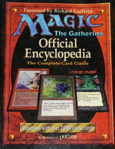 Richard Garfield - Magic the Gathering -  Official Encyclopedia - The Complete Card Guide